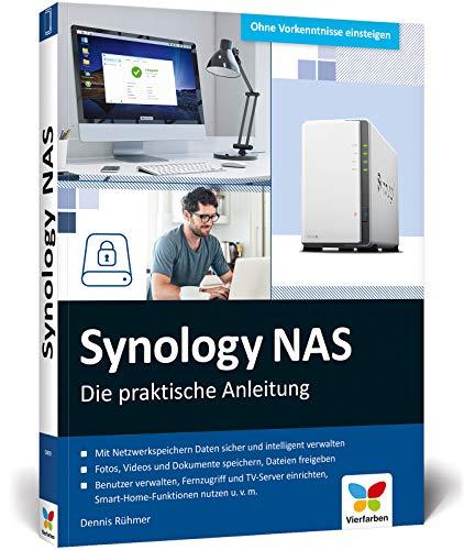 Synology NAS: Die praktische Anleitung für die persönliche Home Cloud